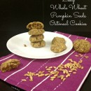 Zesty-Whole-Wheat-Pumpkin-Seeds-Oatmeal-Cookies3