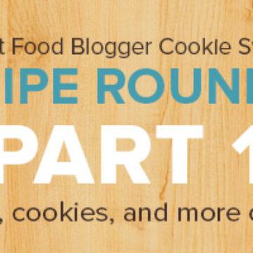 Food Blogger Cookie Swap Recipe Roundup