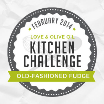 February Kitchen Challenge - Old-Fashioned Fudge