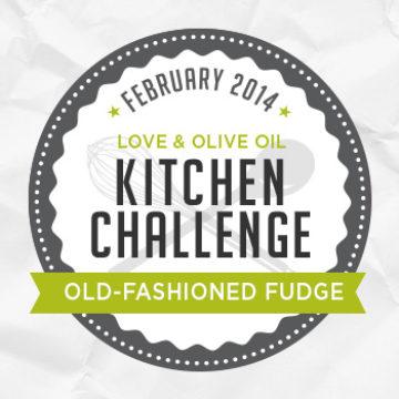 February Kitchen Challenge - Old-Fashioned Fudge