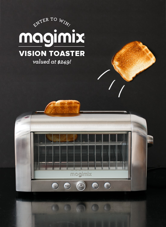 Magimix 174 Vision Toaster Giveaway Love And Olive Oil