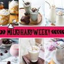 Milkshake Week Kick Off + GIVEAWAYS!