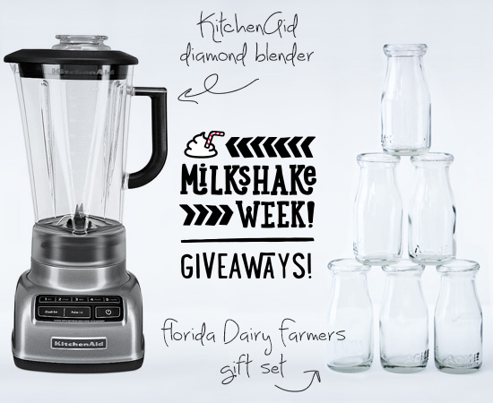 Official #MilkshakeWeek 2014 Giveaways from KitchenAid and Florida Dairy Farmers