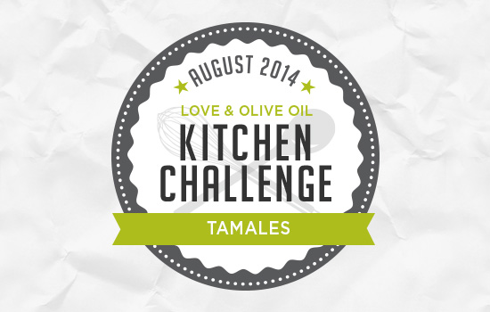 August 2014 Kitchen Challenge: Tamales