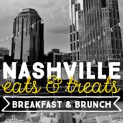 Nashville Eats & Treats: Breakfast and Brunch Edition (Where to eat brunch in Nashville)