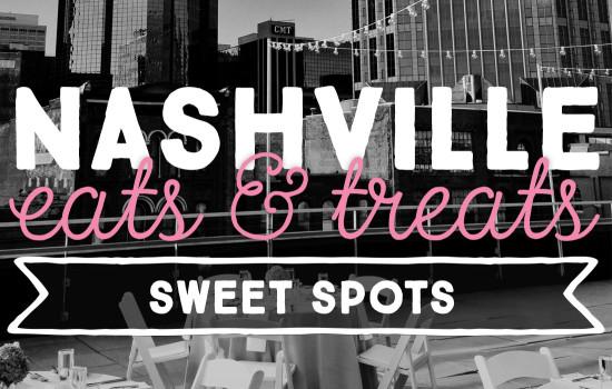 Nashville Eats & Treats: Best Sweet Spots/Desserts in Nashville