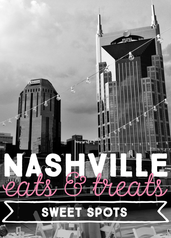 Nashville Eats & Treats: Best Sweet Spots/Desserts in Nashville