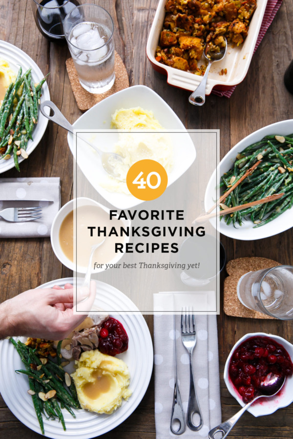 40 of our Favorite Thanksgiving Recipes