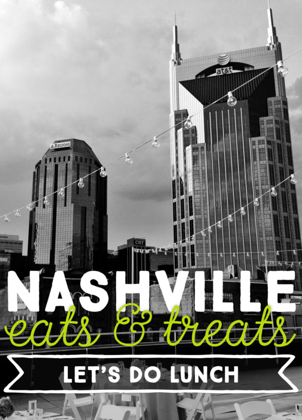 Nashville Eats: Let's Do Lunch Edition
