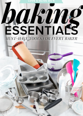 Love & Olive Oil's Kitchen Essentials: Must-Have Tools for Every Baker