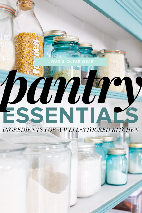 Pantry Essentials  Ingredients For a Well-Stocked Kitchen  291e2d2f644be